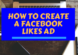How to create a Facebook Likes Ad